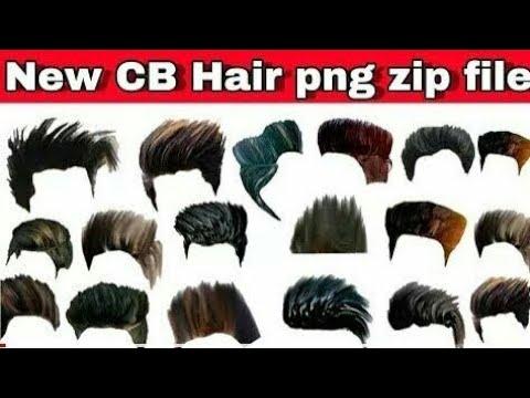 Download All New Cb Hair Png 2018 Full Hd Hair Png Zip File
