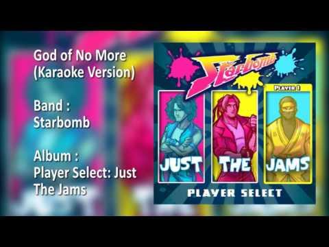 Starbomb - God of No More (Karaoke Version)