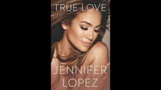 The first book Jennifer Lopez True Love 2014 download free all 3 formats