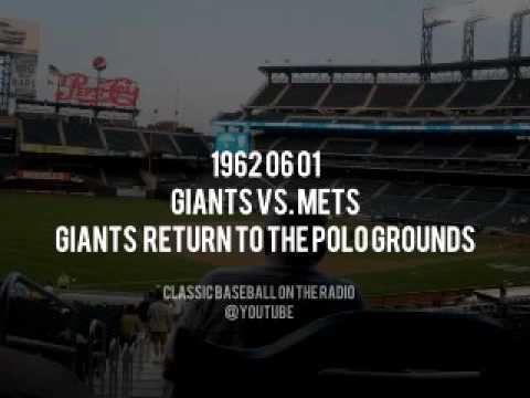 1962 06 01 Giants vs  Mets  Giants Return To Polo Grounds Murphy Nelson Kiner