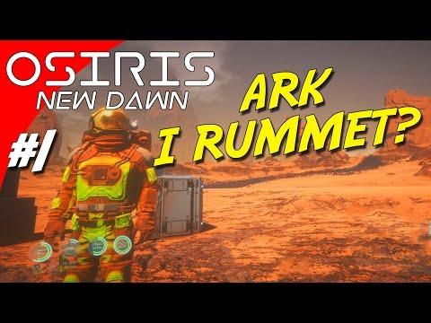 ARK I RUMMET?! - Osiris: New Dawn dansk Ep 1