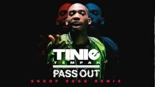Tinie Tempah - Pass Out ft. Snoop Dogg (Official Remix)