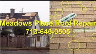 Meadows Place Roof Repair Company Houston