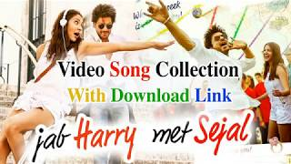 Jab Harry met Sejal All song collection with download link
