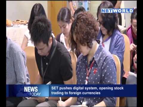 SET pushes digital system, opening stock trading to foreign currencies