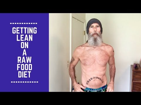 Getting Lean on a Raw Food Diet