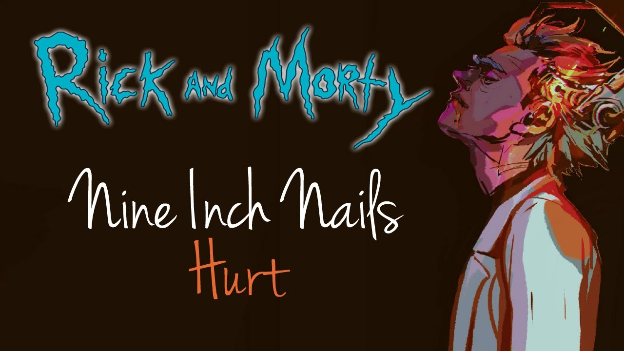 Nine Inch Nails - Hurt / Rick and Morty (Cover by Minachu) - YouTube