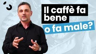 Il caffè fa bene o fa male? | Filippo Ongaro