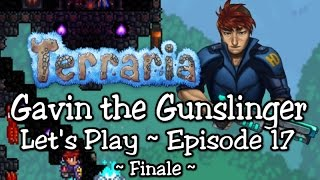 Terraria Gunslinger Playthrough, Part 17: End of the Moon Lord (1.3 let