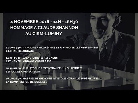 Hommage à Claude Shannon - Caroline Chaux & Jalal Fadili