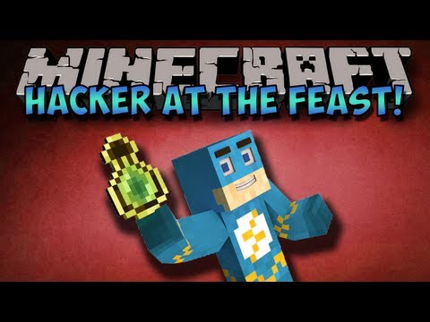 Minecraft Hardcore Games | Hacker at the Feast!