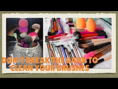 How to: CLEAN YOUR MAKEUP BRUSHES FOR UNDER $10