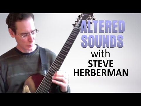 Steve Herberman - Advanced Jazz Guitar Lessons: Altered Sounds