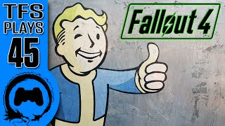 TFS Plays: Fallout 4 - 45 -