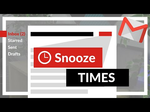 Change the default snooze time in Gmail