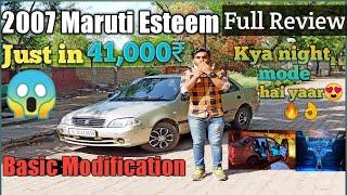 Car in just 41,000/- ₹ || My 2007 Maruti Esteem Full review || Car Modification