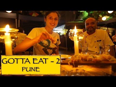 Gotta Eat    Part 2    Pune
