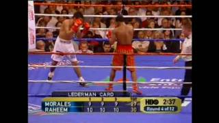 Erik Morales vs Zahir Raheem Part 2