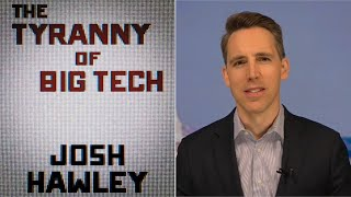 HAWLEY: It's Time to BREAK UP Big Tech   Steve Deace Show