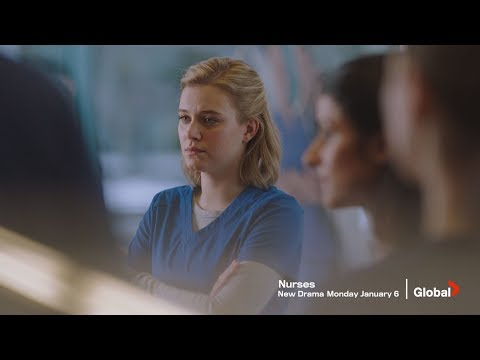 'Nurses' Series Trailer | Episode 1 Early Special Preview - Watch NOW on GlobalTV.com, Global TV App