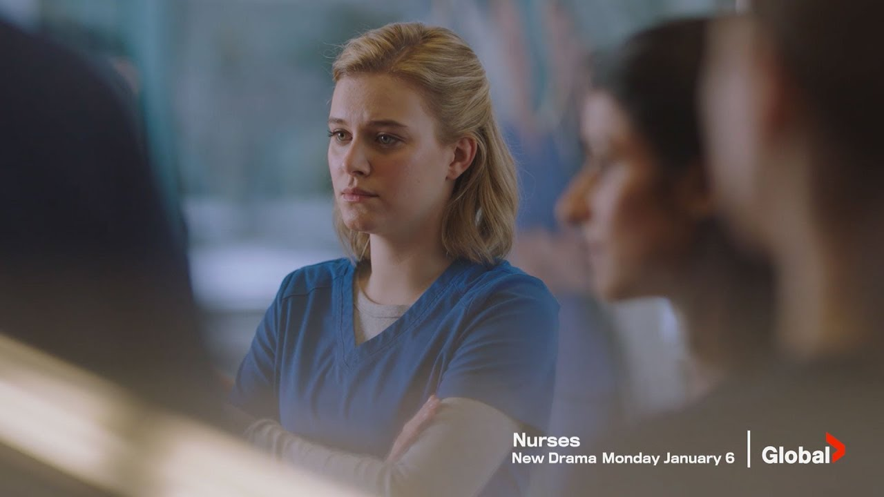 Download 'Nurses' Series Trailer | Episode 1 Early Special Preview - Watch NOW on GlobalTV.com, Global TV App