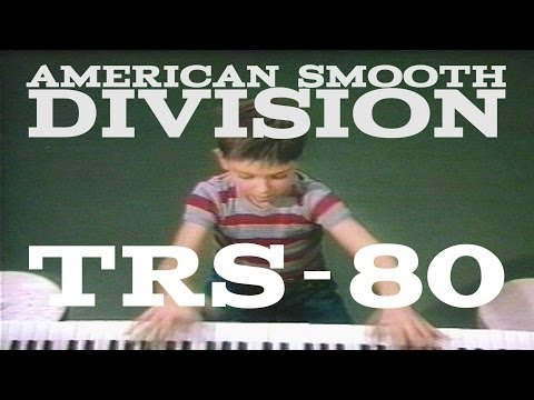 American Smooth Division - TRS-80 (the band)