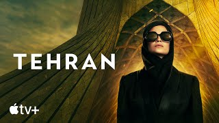 Tehran — Official Trailer | Apple TV