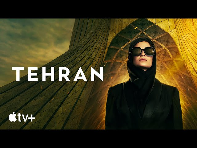 Tehran — Official Trailer | Apple TV+