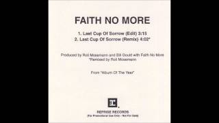 Faith No More - Last Cup Of Sorrow (Remix)
