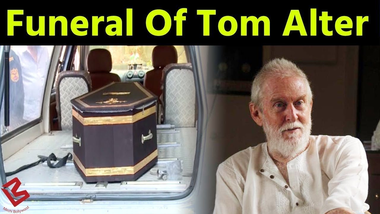 Bollywood Celebs, Family and Friends bid Farewell to late Actor Tom Alter