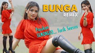 BUNGA  (dj remix) - Era Syaqira  //  DJ Bunga Tarik Sis Semongko