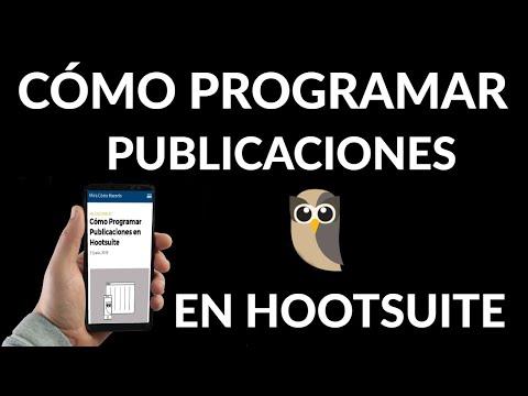 Cómo Programar Publicaciones en Hootsuite