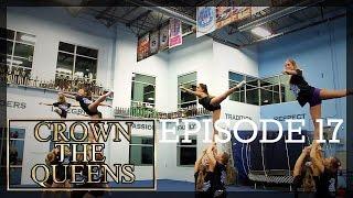 Crown The Queens Season 1 Ep. 17 - Laser Vision Focus (Cheerleading)
