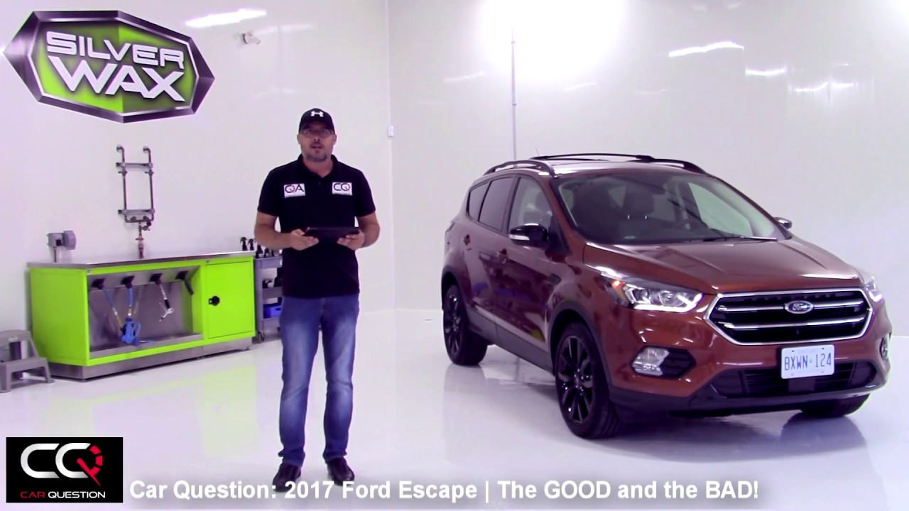 2017 Ford Escape the GOOD and the BAD | THE Most Complete review Part 5/7. Car Question & 2017 Ford Escape the GOOD and the BAD | THE Most Complete review ... markmcfarlin.com