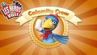 Les Héros de la Ville - Calamity Crow - Court-métrages animés pour les tout-petits !