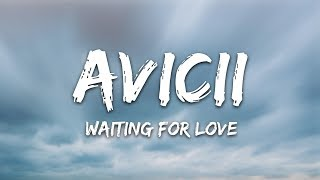 Download Avicii - Waiting For Love (Lyrics) Mp3 and Videos