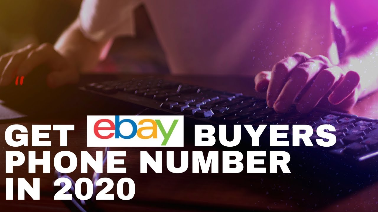 2020 How To Find Buyers Phone Number On Ebay Selling Online Youtube