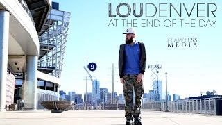 Lou Denver - At The End Of The Day (OFFICIAL MUSIC VIDEO)