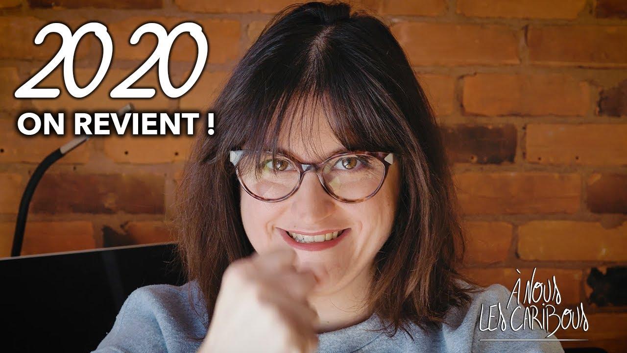 2020 : Notre grand retour sur YOUTUBE!