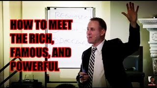 How to Meet the Rich, Famous, and Powerful - Darren Jacklin