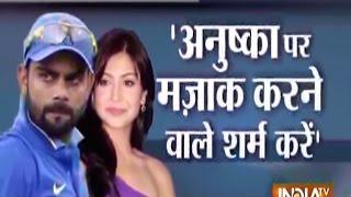 Shame on People Trolling Anushka Sharma, Says an Angry Virat Kohli