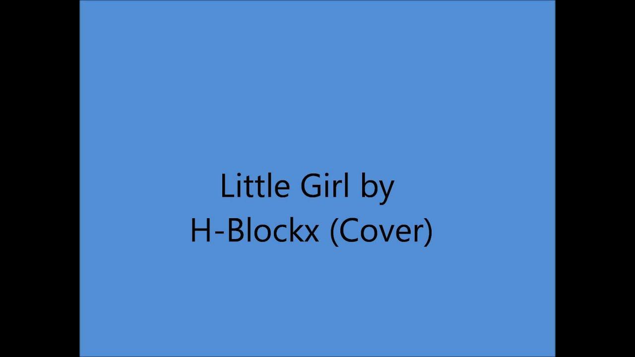 H-Blockx Little Girl