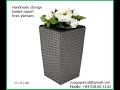 Hand made storage basket export from Vietnam