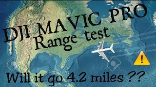 DJI MAVIC PRO RANGE TEST