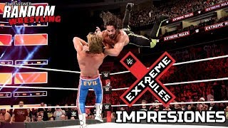 Impresiones Post WWE Extreme Rules 2018 (Parte 2)
