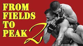 Khabib Nurmagomedov | From Fields to PEAK 2 - Motivational Video