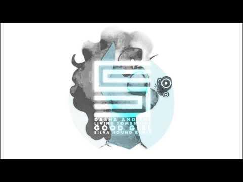 Dasha & The Living Tombstone - Good Girl (Silva Hound Remix)