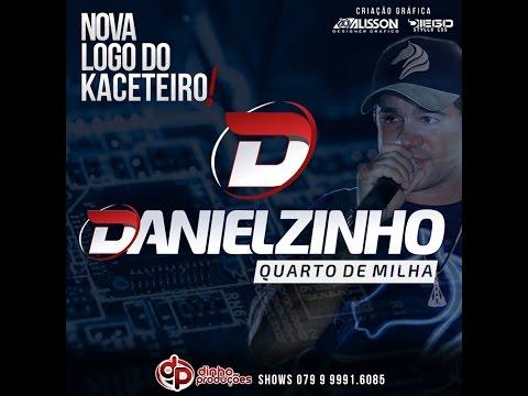 Danielzinho Quarto de Milha - Festa de Vaqueiro