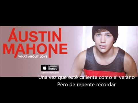 Austin Mahone - What About Love ( Lyrics In Spanish )