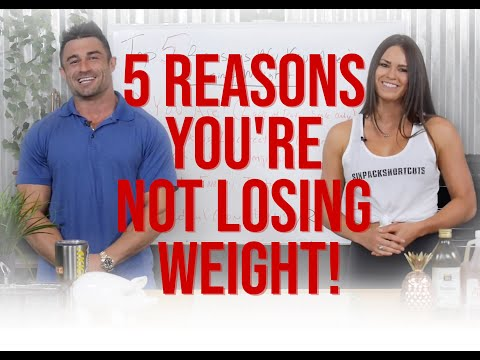 Top 5 Reasons You're Not Losing Weight